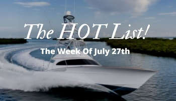 photo of The Hot List - Week Of July 27th