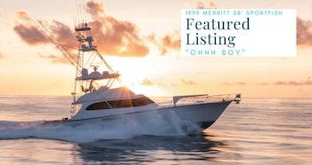 photo of Merritt Boatworks 58 Sportfishing Yacht OHHH BOY Listed For Sale