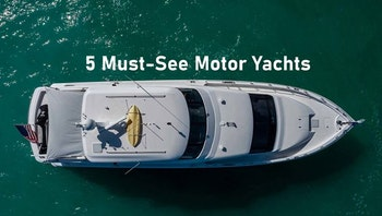 photo of 5 Must-See Motor Yachts In Florida